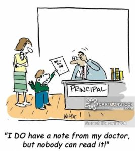 """I DO have a note from my doctor...but nobody can read it!"""